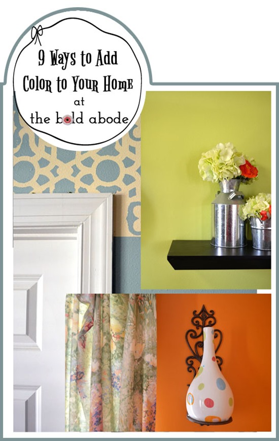 9 ways to add color to your home
