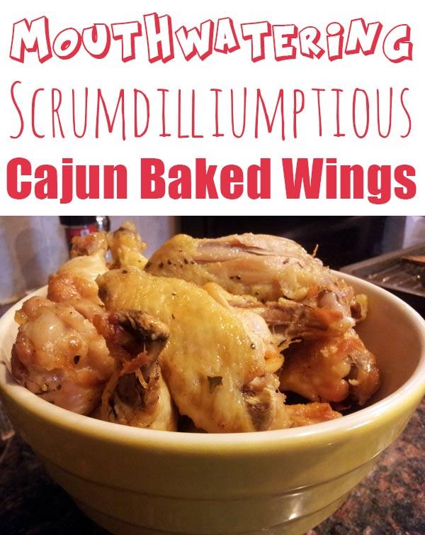 Tain't nothin' like Baked Cajun Chicken Wings…