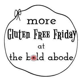 more-gluten-free-friday