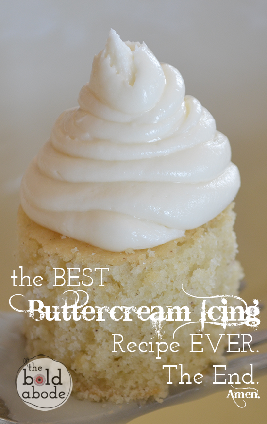 The Best Buttercream Icing Recipe, like ever.