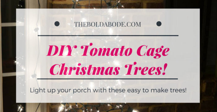 Tomato Cage Christmas Trees: Bring some budget bling to your porch this year!