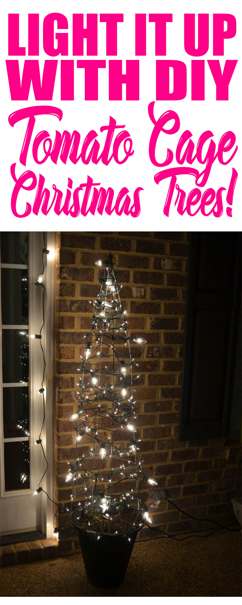 Bring some budget bling to your front porch this year with these easy to make and super thrifty DIY Tomato Cage Christmas Trees! These easy trees will make a HUGE impact on your outdoor Christmas decor! These easy trees will make a HUGE impact on your outdoor Christmas decor! #christmastrees #christmas #christmasdecor #christmasporch #stinglights