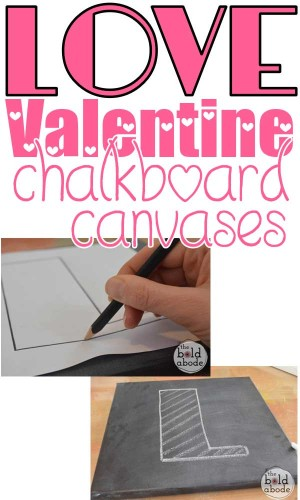 Need a little LOVE? Just make these super cute LOVE Chalkboard Canvases. In this post, Gwen also has a free printable so you can make your own letters!