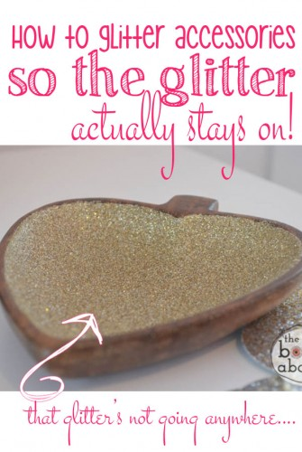 How to Glitter Accessories so the glitter actually stays on..it's a beautiful thing!