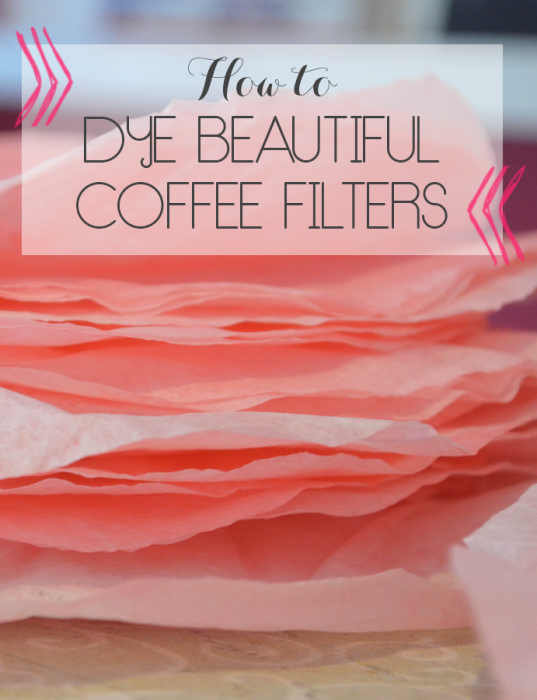 how-to-dye-coffee-filters