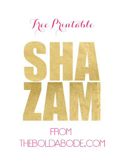 "Shazam is my favorite word! Grab this free ""Shazam"" printable today!"