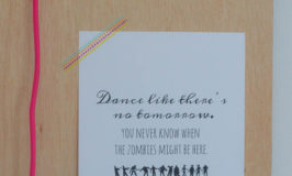dance like theres not tomorrow