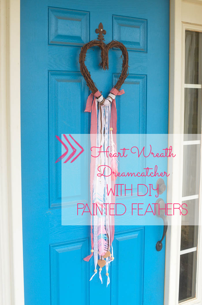 Make Feburary fun with this easy to make Heart Wreath Dream Catcher with DIY Painted Feathers!