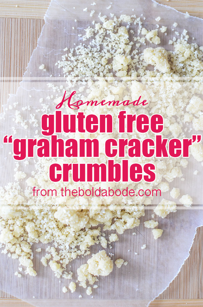 Gluten Free Homemade Graham Cracker Crumbles Recipe from theboldabode.com!  Use these whenever it calls for a crumbly topping.  They are delicous!