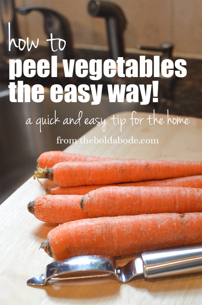 Here's a quick tip for how to peel vegetables the easy way from theboldabode.com