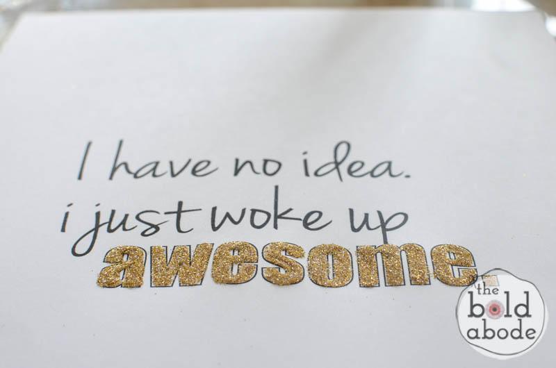 woke up awesome glitter printable-5