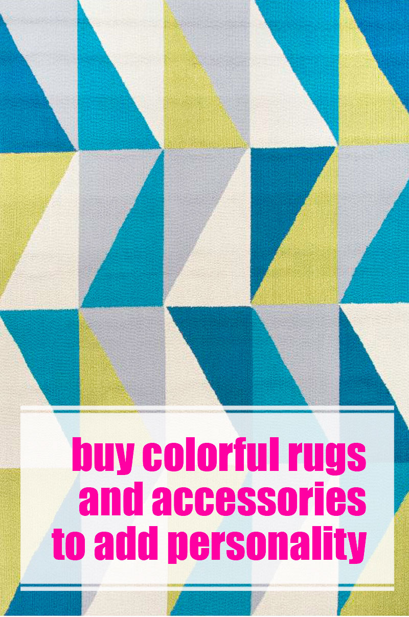 Buy fun and colorful accessories to add a splash of personality