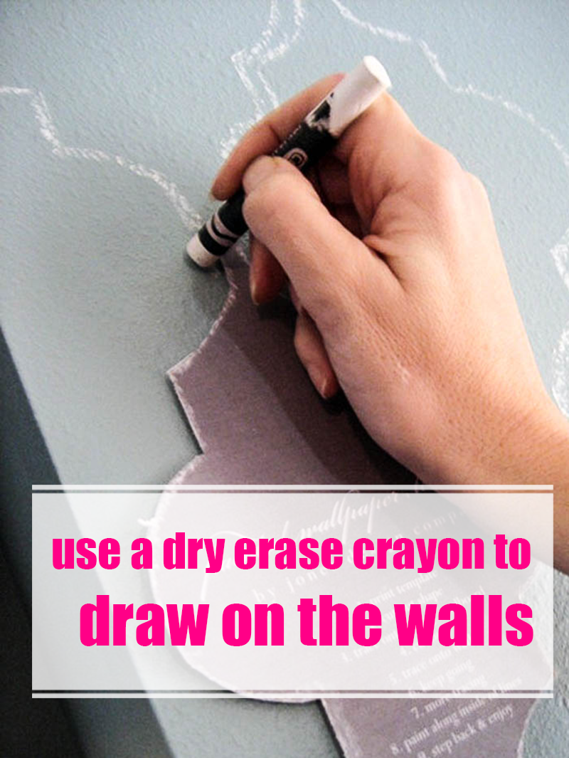 Use Whiteboard Crayons to draw on the walls