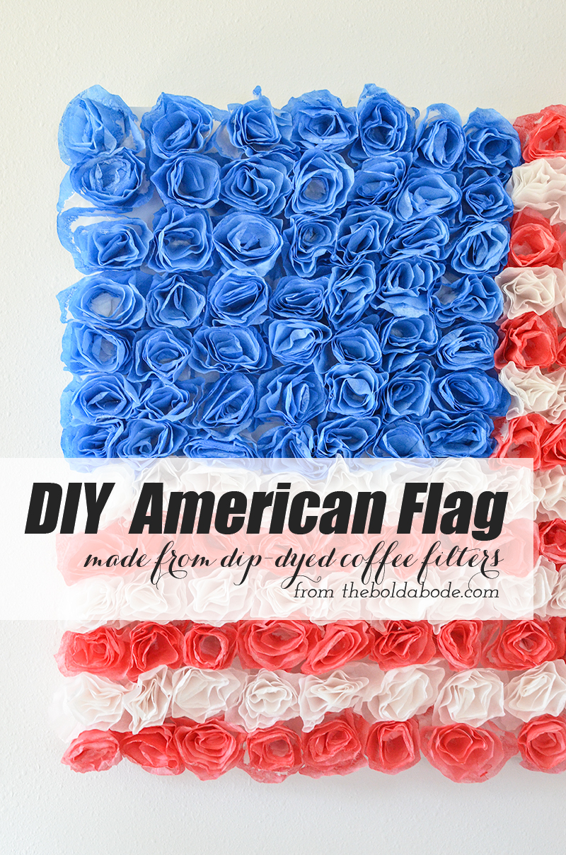 DIY American Flag made from Dip-dyed Coffee Filter Flowers - plus 5
