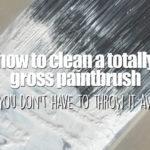 how-to-clean-a-paintbrush-featured