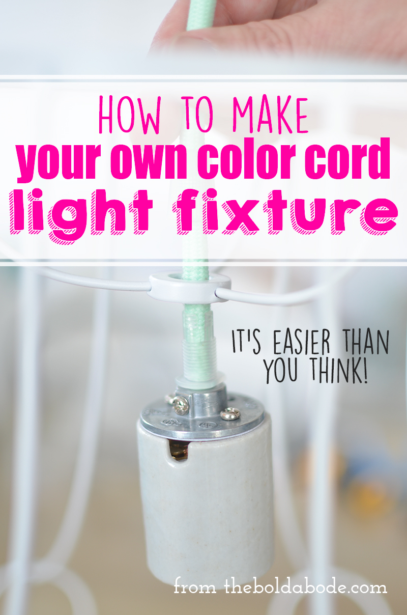 How to make your own color cord light fixture for How to make your own light fixture