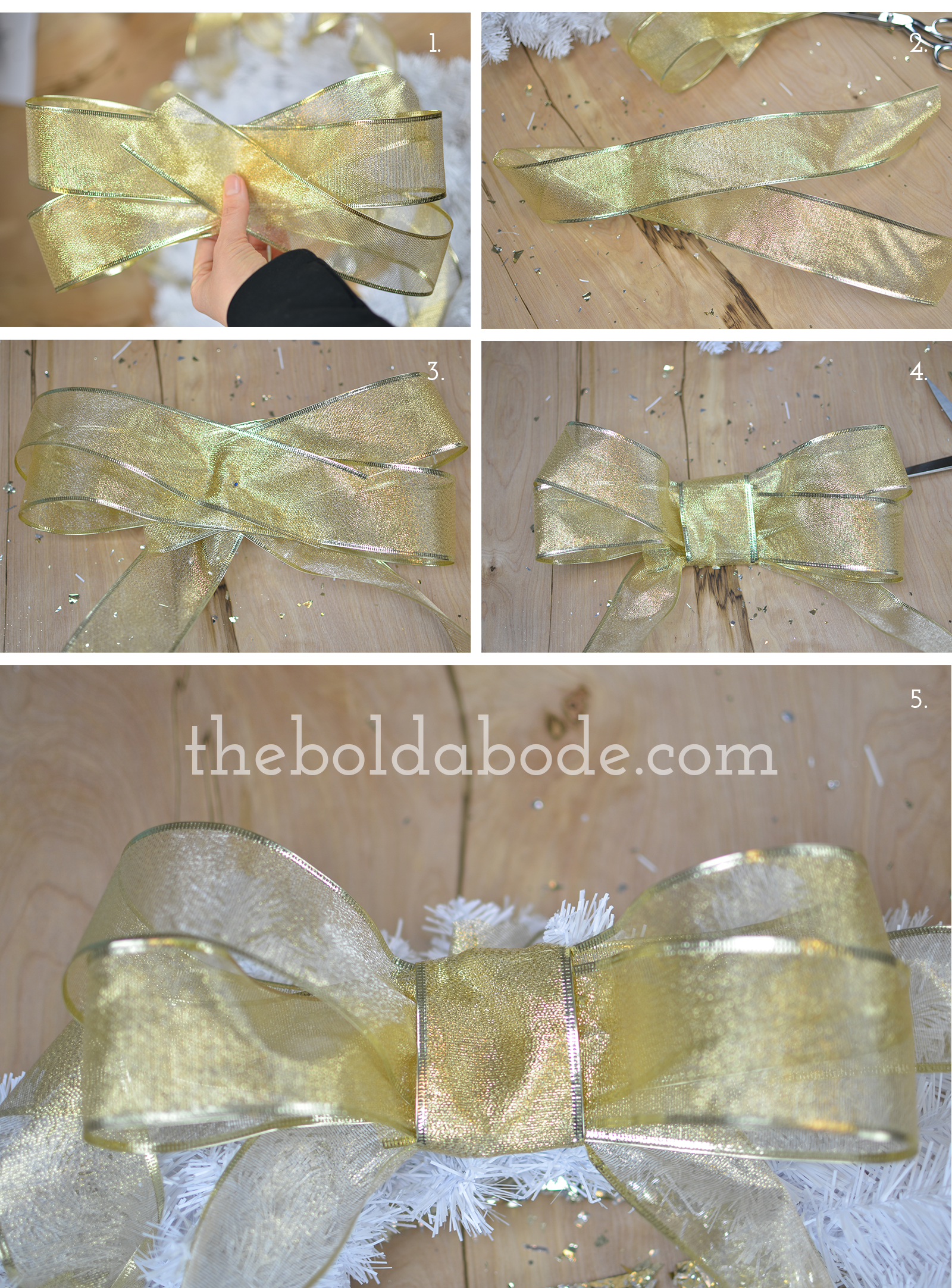 From theboldabode.com: Wrap your ribbon twice to make a double loop and pin with a straight pin. Cut a piece of ribbon for your ends and loop as shown. Pin your ends to the back of the bow. Wrap a small piece of ribbon around the loops and the ends. Attach to your wreath or other DIY project.