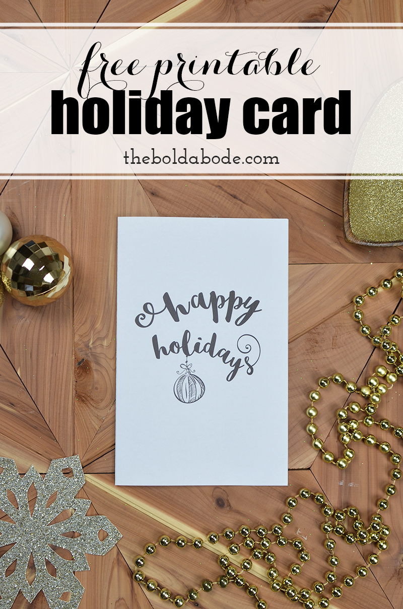 Printing the holidays free printable holiday greeting card grab this free printable holiday card and share the love with all of your friends and m4hsunfo