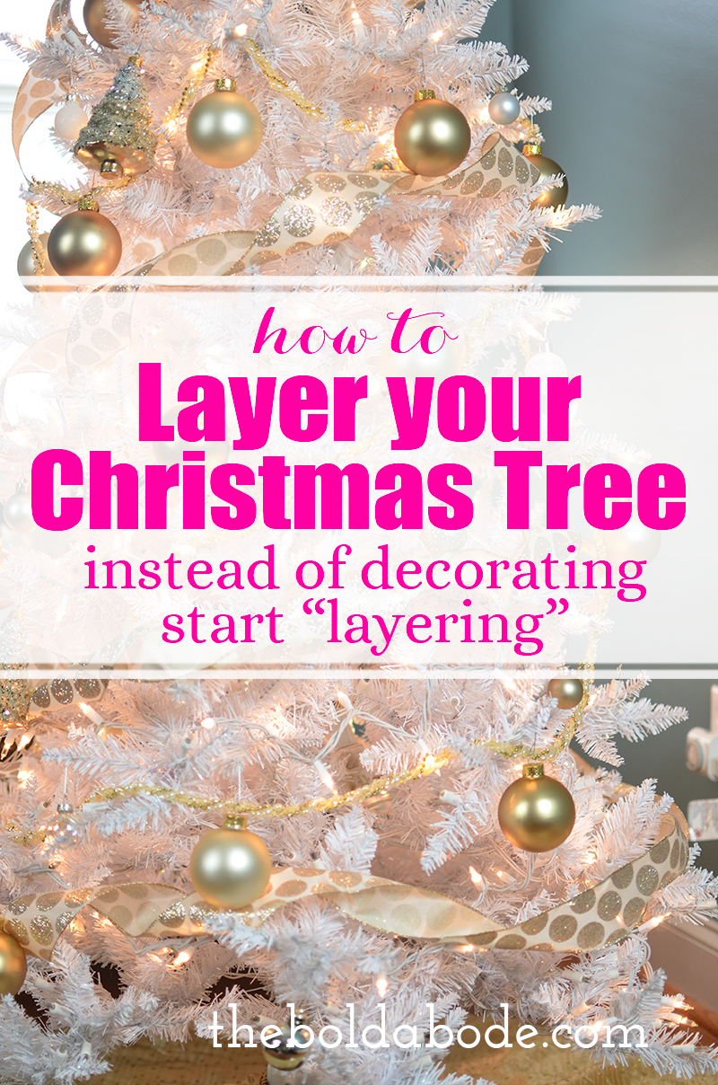a couple of years ago i shared how i layer my tree its just a different way to think about how to decorate your christmas tree