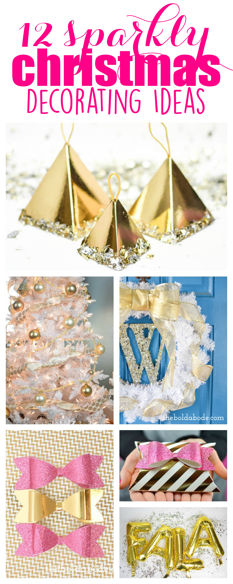 12 sparkly Christmas decorating ideas to bring some bling to your holidays!