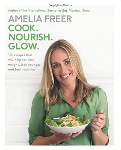 Cook. Nourish. Glow.- 120 Recipes That Will Help You Lose Weight, Look Younger, and Feel Healthier