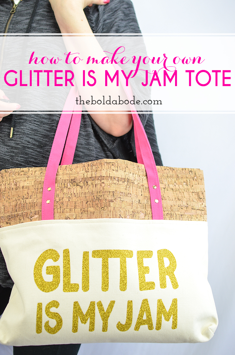 Glam up your life with this GLITTER IS MY JAM totebag! Just use iron on glitter transfer and a canvas tote bag. Details in the post.
