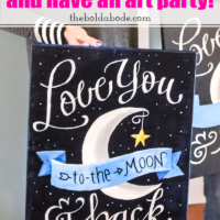 Grab Your Friends and Have an Art Party! (Love You to the Moon an