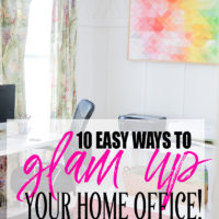 10 Easy Ways to Glam Up Your Home Office!