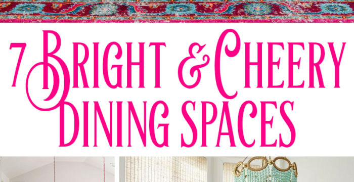 7 bright and cheery dining spaces to light up your eating experience!