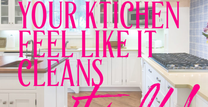 How to Make Your Kitchen Feel Like It Cleans Itself!
