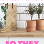 Kitchen counter with plants and straw purse