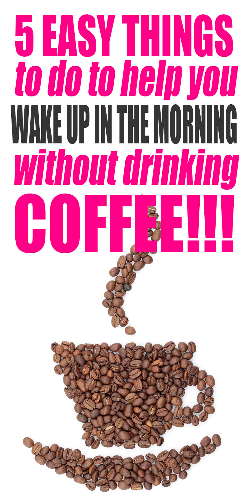 5 Easy Things to Do to Help You Wake Up in the Morning Without Drinking Coffee!  #coffee #morningroutine   Coffee   Morning Routine   Energy   Healthy
