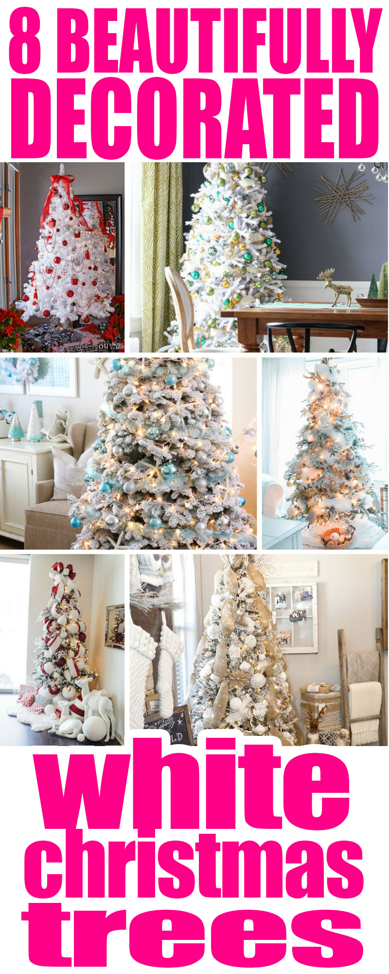 Here are 8 Beautifully Decorated White Christmas Trees!