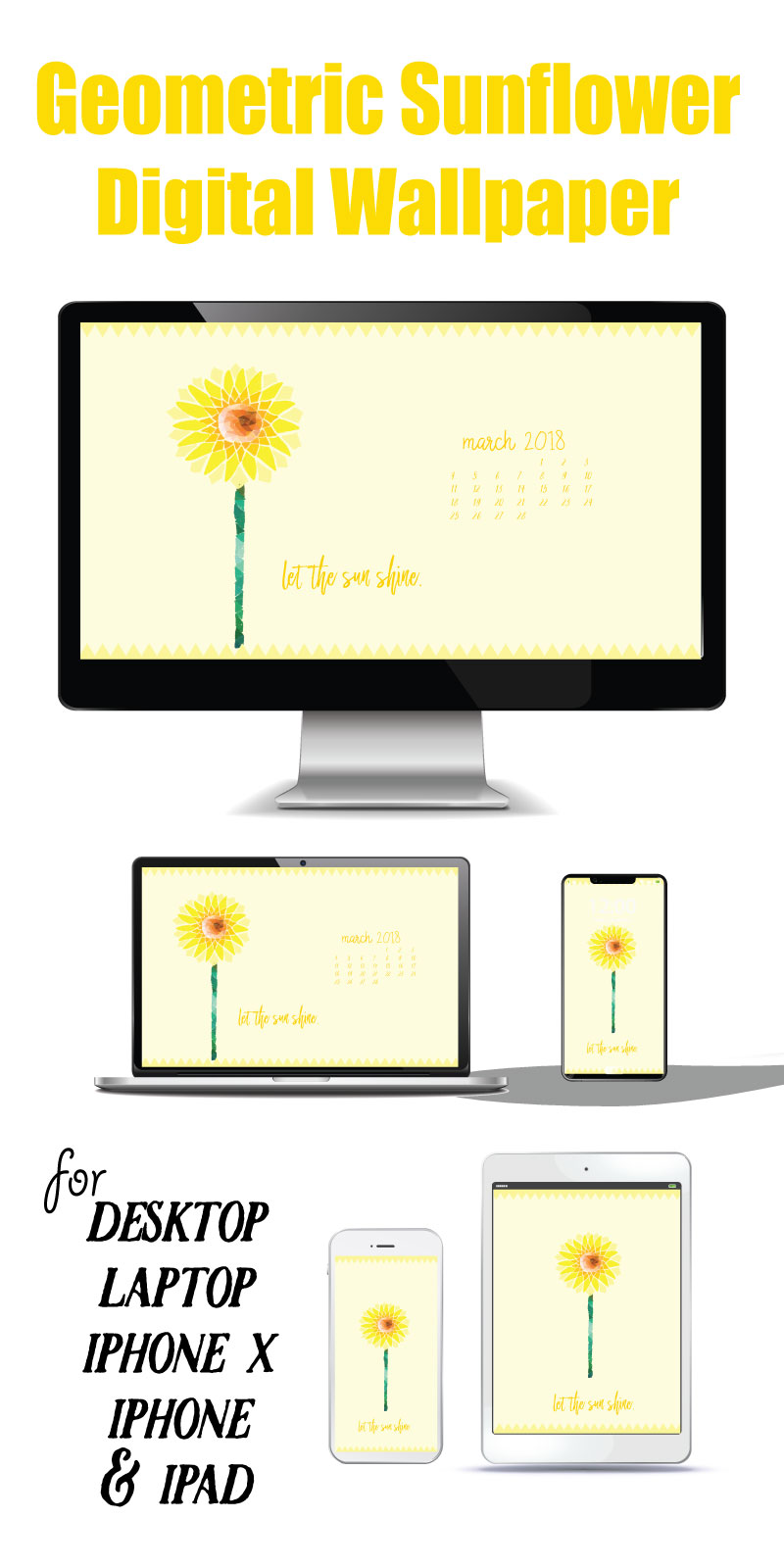 Download this bright and cheery Geometric Sunflower Digital Wallpaper! Make all your devices scream spring even before it ever gets here! #digitalwallpaper #sunflower #march #yellow #sun