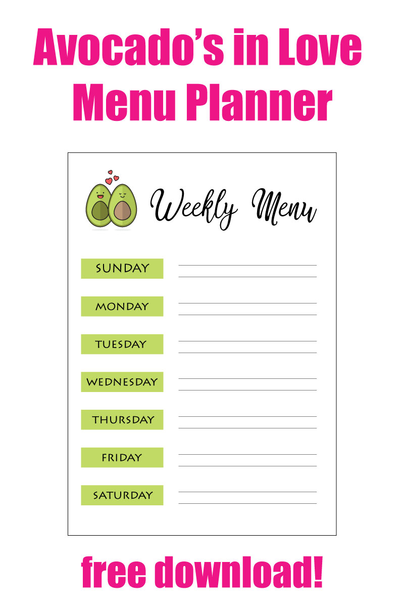 Get your meals organized with this super cute Avacado's in Love Menu Planner | Free Download | Menu Printable |Printable | Menu Planner