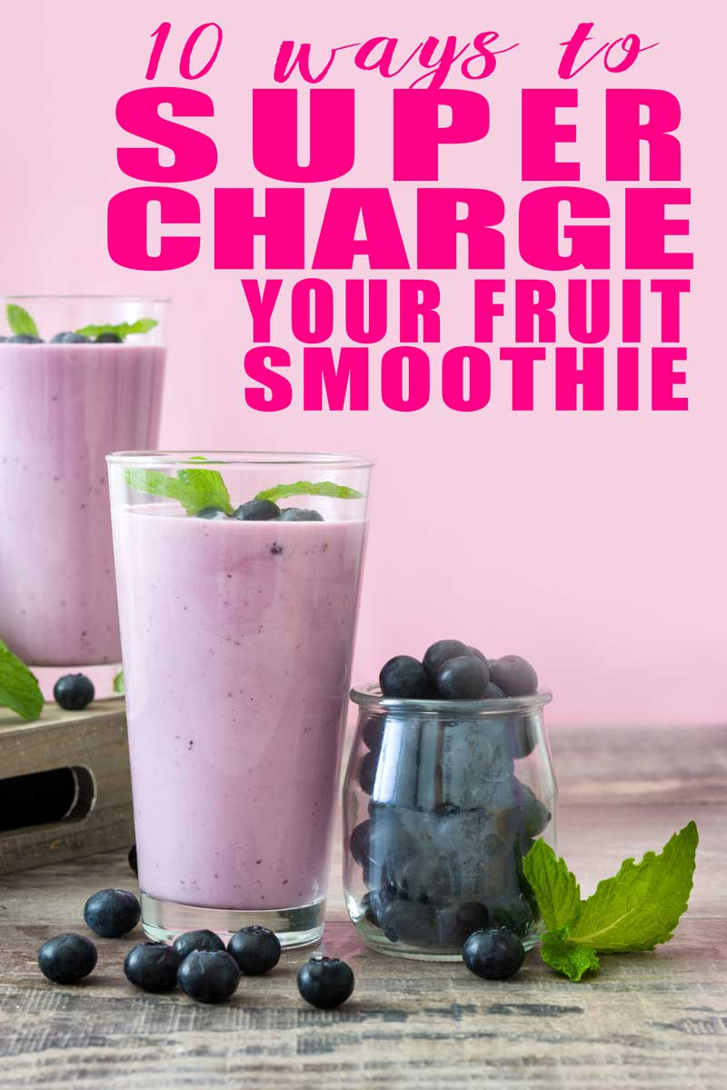 Ok, so fruit smoothies are awesome, but there are some ways to make them even more awesomer.  Here are 10 ways to supercharge your fruit smoothie!