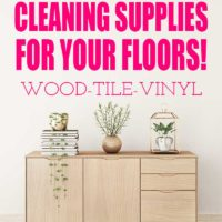 The Most Useful Cleaning Supplies for Your Floors!