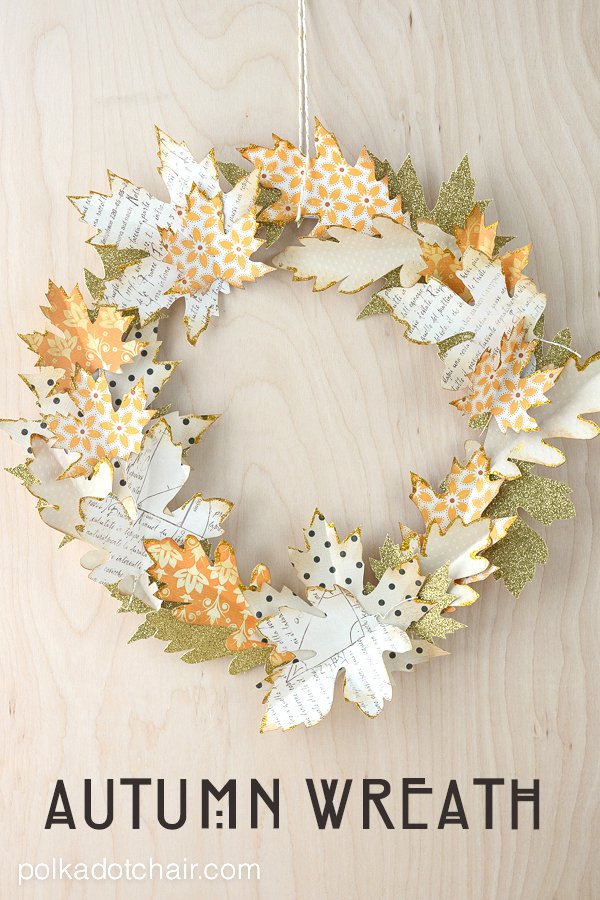 Paper Leaf Autumn Wreath Tutorial and lots of Gorgeous Fall Wreath Ideas