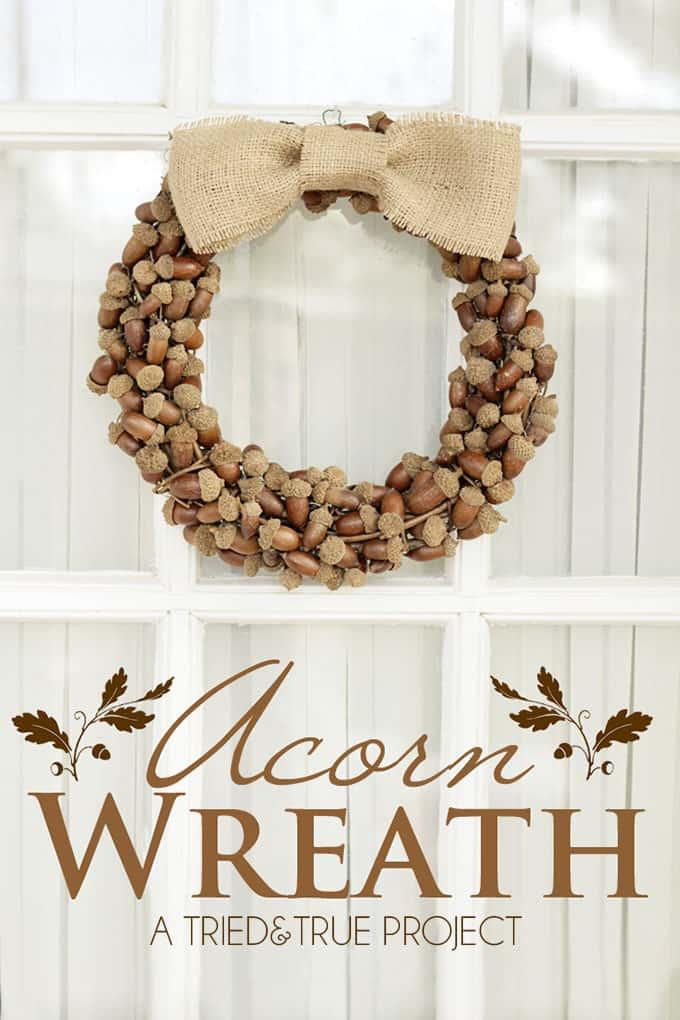 Fall Wreaths with Acorns - Tried & True