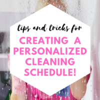 How to Create a Cleaning Schedule that Works for You!