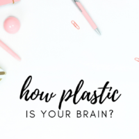 #5: How Plastic is Your Brain?