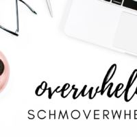#8: How to Overcome Overwhelm