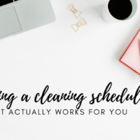 #9: How to Create a Cleaning Schedule that Works for You!