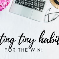 #11: Creating Tiny Habits for the Win