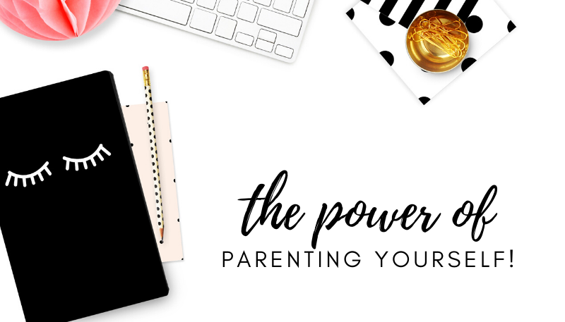 The power of parenting your self image