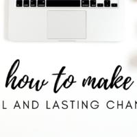 #19: How to Create Lasting Change