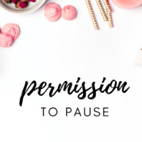 #24: Permission to Pause