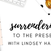 #37: Surrendering to the Present with Guest, Lindsey Haeger from